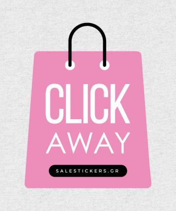 Click Away Αυτοκόλλητο - Σήμανση καταστημάτων για την περίοδο του Click Away